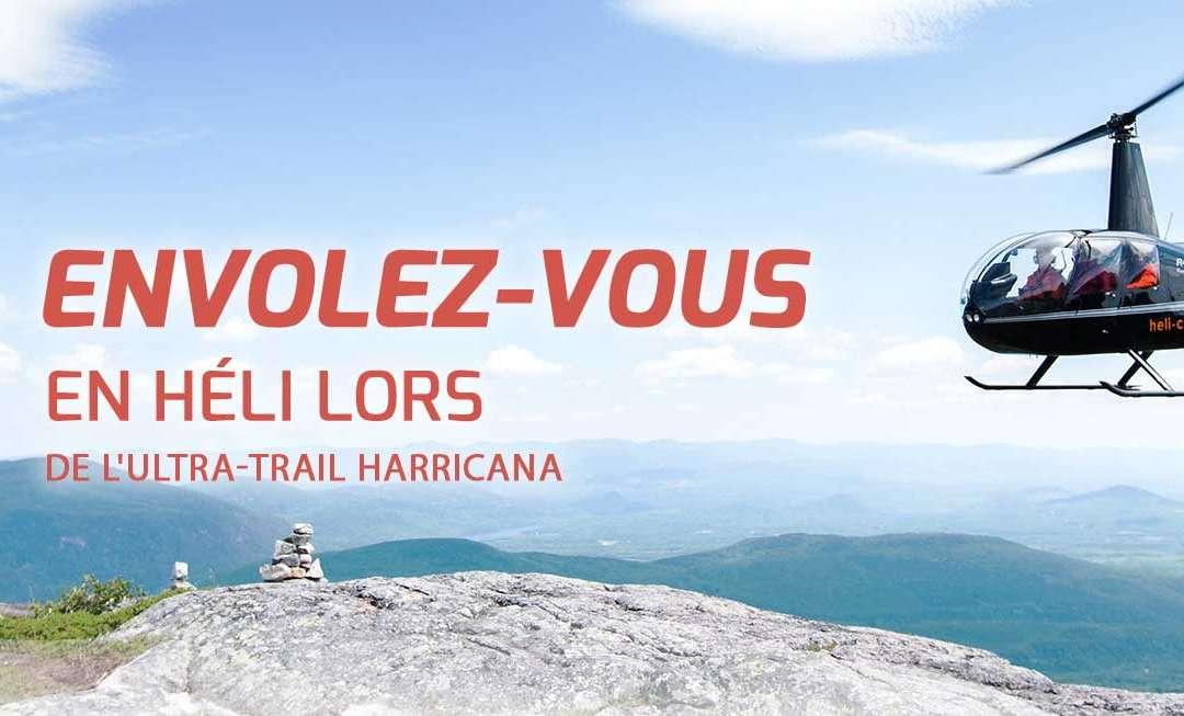 Un concours et de belles envolées avec l'Ultra Trail Harricana!